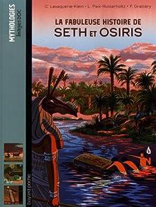 """Afficher """"La fabuleuse histoire de Seth et Osiris"""""""