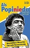 Als Popi nie da war: Unverzichtbares Wissen über Eintracht Braunschweig