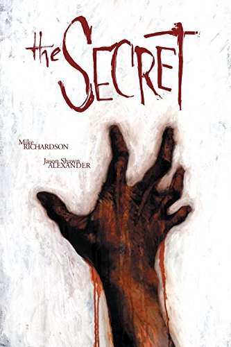 The Secret by Mike Richardson (2007-11-13)