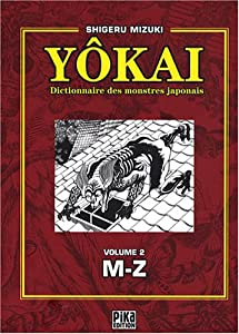 Dictionnaire des Yôkai Edition simple Tome 2