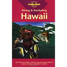 Lonely Planet Diving and Snorkeling Hawaii