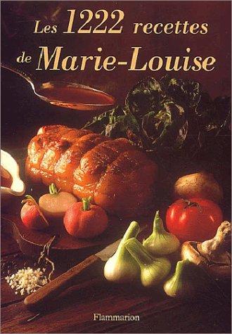 Les 1222 recettes de Marie-Louise