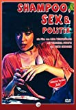 Shampoo, Sex und Politik