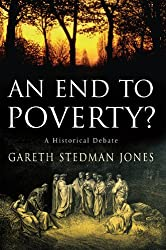 End to Poverty?, An: A Historical Debate
