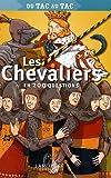 Les Chevaliers en 200 questions