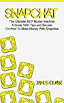 SnapchatThe Ultimate 2017 Money Machine - A Guide With Tips and Secrets On How To Make Money With SnapchatSnapchat is the hottest social media platfor around right now and plenty of people have found ways to leverage it to make extra money, some even...