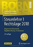 Produkt-Bild: Steuerlehre 1 Rechtslage 2018: Allgemeines Steuerrecht, Abgabenordnung, Umsatzsteuer (Bornhofen Steuerlehre 1 LB)