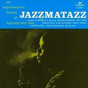 Jazzmatazz Vol.1