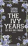 The Ivy Years - Bis wir uns finden (Ivy-Years-Reihe, Band 5) von Sarina Bowen