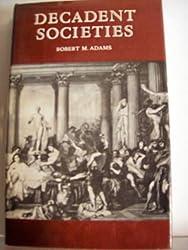 Decadent Societies