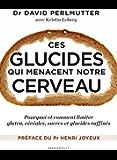 Ces glucides qui menacent notre cerveau (Régime/minceur/nutrition)