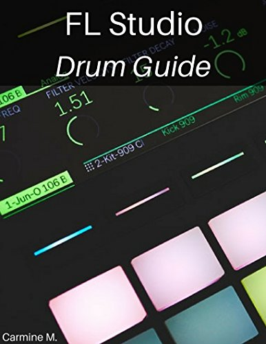 FL Studio: Drum Guide: Make Awesome Kick, Bass, Snare, Hihat and Percussion Patterns (English Edition)