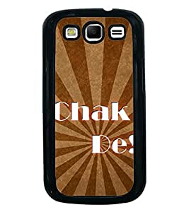 Printvisa Ultra Chak De 2D Hard Polycarbonate Designer Back Case Cover for Samsung Galaxy S3 ...