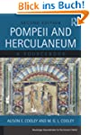 Pompeii and Herculaneum: A Sourcebook...