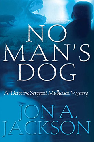 No Man's Dog: A Detective Sergeant Mulheisen Mystery (The Detective Sergeant Mullheisen Mysteries) (English Edition) - City Motor Mafia