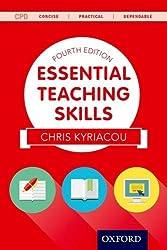 Essential Teaching Skills Fourth Edition by Chris Kyriacou (2014-09-04)