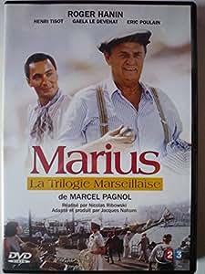 La Trilogie Marseillaise - MARIUS (D'après l'oeuvre de Marcel Pagnol)