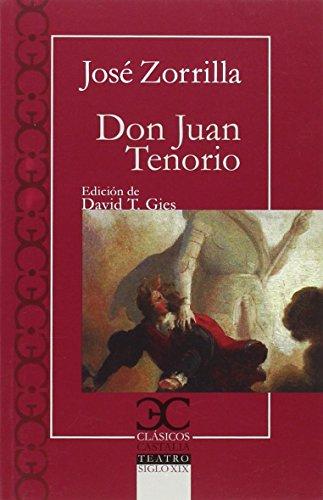 Don Juan Tenorio                                                                . (CLASICOS CASTALIA. C/C.) por David T. Gies