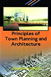 Principles Of Town Planning And Architecture