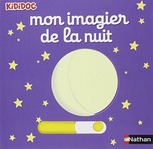 Mon imagier de la nuit / Nathalie Choux |