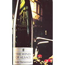 The Wines of Alsace (Faber Books on Wine) by Tom Stevenson (1993-01-01)