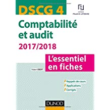 DSCG 4 -Comptabilité et audit 2017/2018 - 6e éd. - L'essentiel en fiches