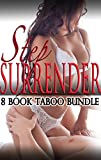 Step Surrender (Eight Book Taboo Steamy Romance Box Set)