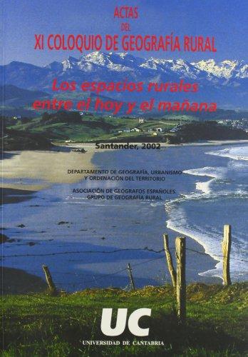Descargar Libro Los espacios rurales entre el hoy y el mañana: Coloquio de Geografía Rural (11º. 2002. Santander) (Difunde) de Unknown