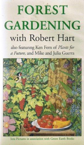 Preisvergleich Produktbild Forest Gardening with Robert Hart [VHS]