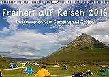 Freiheit auf Reisen 2016. Impressionen vom Camping und Zelten (Wandkalender 2016 DIN A4 quer): 12 stimmungsvolle Fotos, die die abwechslungsreichen ... (Monatskalender, 14 Seiten ) (CALVENDO Orte)