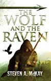 The Wolf and the Raven (The Forest Lord Book 2)