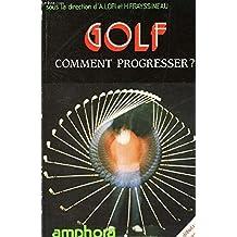 Golf : comment progresser ?