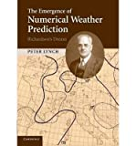 Scarica Libro The Emergence of Numerical Weather Prediction Richardson s Dream By author Peter Lynch July 2014 (PDF,EPUB,MOBI) Online Italiano Gratis