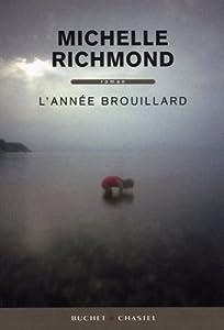 vignette de 'Année brouillard (L') (Michelle Richmond)'