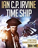 Image de TIME SHIP (Book Two) - A Time Travel Romantic Adventure (English Edition)