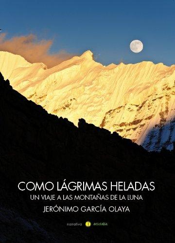 Como lágrimas heladas por Jerónimo García Olaya