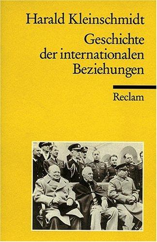 Geschichte der internationalen Beziehungen