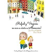 ¡Rafael y Virginia se van a vivir a Alemania! (Spanish Edition)