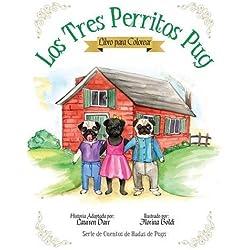 Los Tres Perritos Pug - Libro Para Colorear