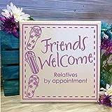 BridgetWhy50 Willkommensschild, Freunde Willkommensspruch, Holz Willkommensschild, Verwandte nach Termin, Dankeschön Geschenk für Freund, lustiges Holzschild, Einweihungsschild