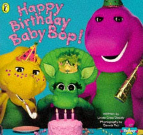 Happy Birthday Baby Bop (Barney) by Linda Cress Dowdy (1996-06-27)