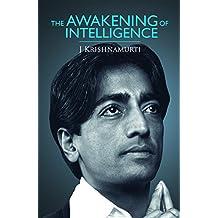 THE AWAKENING OF INTELLIGENCE (NEW EDITION)