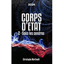 Corps d'État 2: Sous les cendres