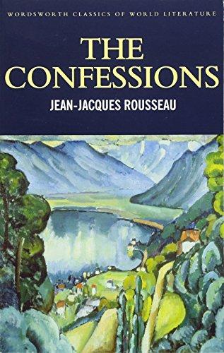 The Confessions (Wordsworth Classics of World Literature) por Jean-Jaques Rousseau