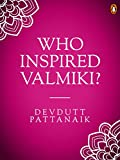 Who Inspired Valmiki?: (Penguin Petit)