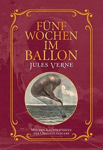F??nf Wochen im Ballon: Mit Illustrationen der Originalausgabe by Jules Verne (2013-10-06)
