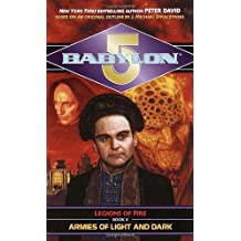 Babylon 5: Armies of Light and Dark: Legions of Fire: Book II