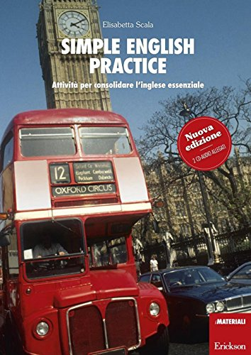 Simple english practice. Attivit per consolidare l'inglese essenziale. Con 2 CD Audio