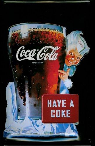 Blechschild Nostalgieschild Coca Cola have a Coke Glas Schild retro Werbeschild (Vintage Coca-cola-werbung)