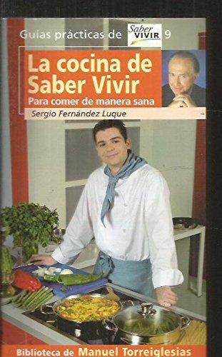 Descargar Libro LA COCINA DE SABER VIVIR (G.Practicas Saber Vivir) de Sociedad Mercantil Television Esp